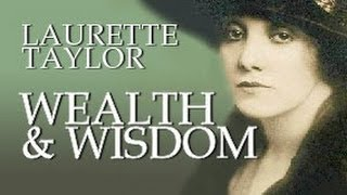 LAURETTE TAYLOR in WEALTH AND WISDOM (theater and silent film star)