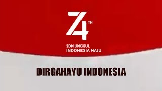 Logo & Lagu HUT RI 74 - Hari Merdeka 17 Agustus 1945