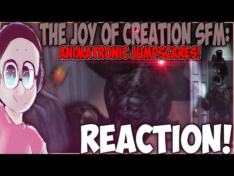 [FNAF SFM] The Joy Of Creation JUMPSCARES REACTION   CHICA, SIT DOWN!