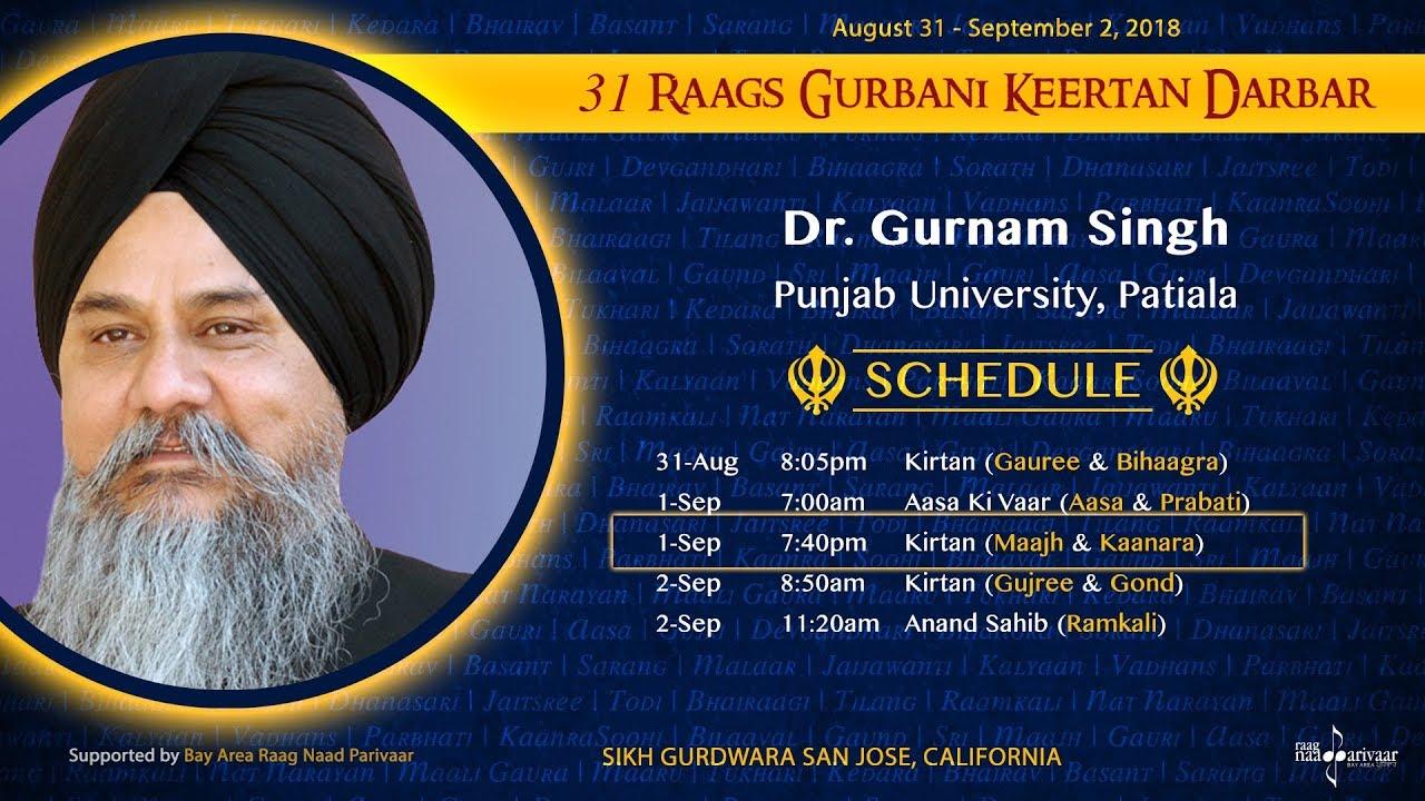Raag Maajh & Raar Kaanra - Dr. Gurnam Singh [31 Raags Darbar 2018]