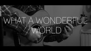 What A Wonderful World - Solo Acoustic Guitar - With Tab