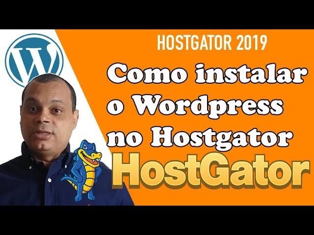 HOSTGATOR 2019 - COMO INSTALAR O WORDPRESS NO HOSTGATOR