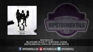 Billionaire Black Ft. Quintana - 3 Sum [Instrumental] (Prod. By CashBag Beats) + DL