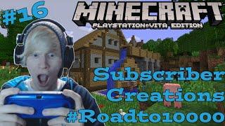 Let's Play Minecraft Episode 16: Road to 10000 Livestream |PSVITA|