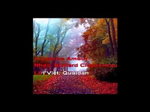 A Comme Amour   Nhạc: Richard Clayderman   Lời Việt: Quaidan