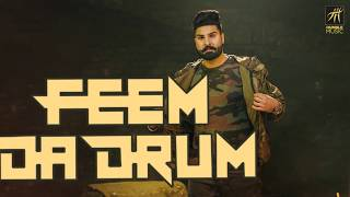 Feem Da Drum | Sharan Maan | Jay K | Full Audio | Humble Music