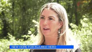NEW HOPE FOR INJURED HERO
