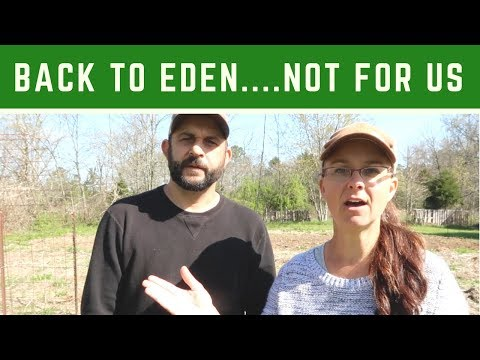 Why Back to Eden Gardening Isn't for Us