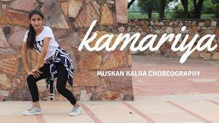 Kamariya | STREE | Nora Fatehi | Bollywood Dance Choreography | Muskan Kalra
