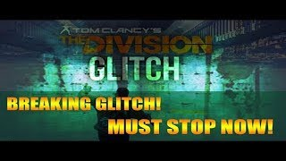 The Division(New glitch after the RPM glitch).PLEASE MASSIVE HAVE A LOOK AT IT.