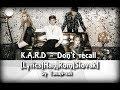 K.A.R.D-Don't Recall [Lyrics|Han|Rom|Slovak] SLOVAK