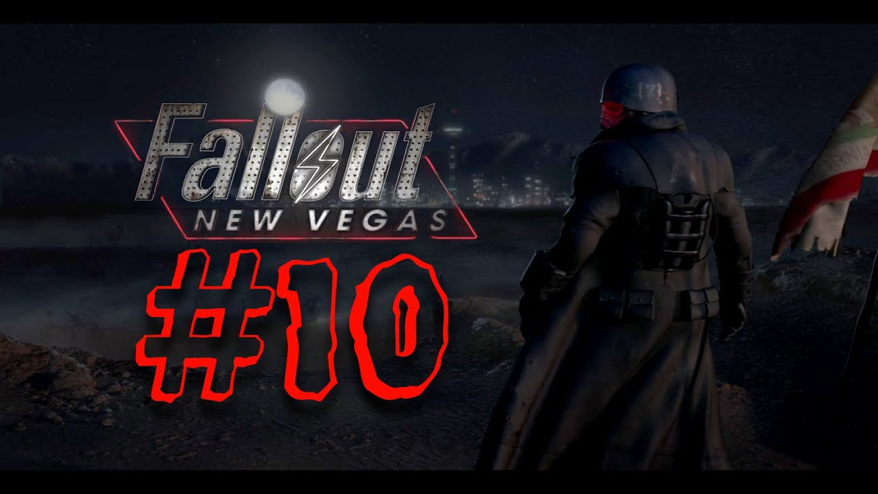 Lets Play Fallout New Vegas Part 10 - YouTube