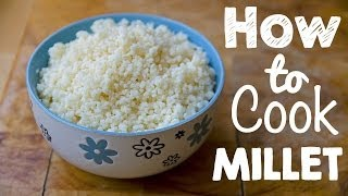 AWESOME GLUTEN-FREE FOOD: How to Cook Millet Thumbnail