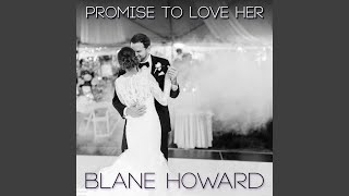 Promise to Love Her