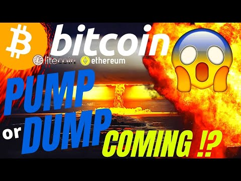 PUMP or  DUMP for BITCOIN LITECOIN and ETHEREUM crypto price prediction, analysis, news, trading