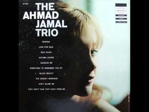 Ahmad Jamal Trio - Perfidia