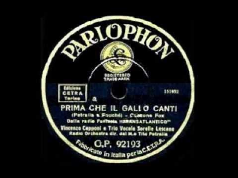 Vincenzo Capponi e Trio Lescano - Prima che il gallo canti