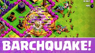 Clash of Clans ♦ Town Hall 8 Strategy - The Earth Shattering BARCHQUAKE! ♦ CoC ♦