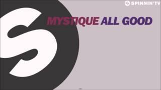 Mystique - ALL GOOD (Radio edit)