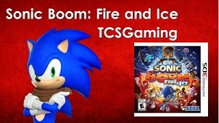 Sonic Boom: Fire and Ice- TCSGaming