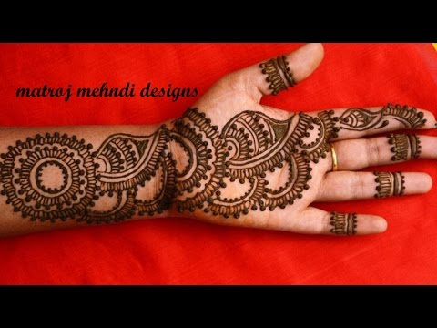 Easy Arabic Simple Mehndi Henna Designs For Full Hands Matroj Mehndi