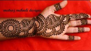 easy arabic simple mehndi henna designs for full hands Matroj Mehndi designs