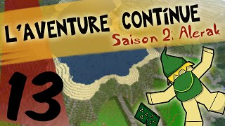 L'aventure Continue: Saison 2 | La Charrette ! | Minecraft | Episode 13