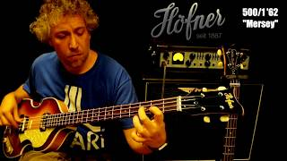 "Hofner 500-1 '62 ""Mersey"" The Beatles bass -video review"