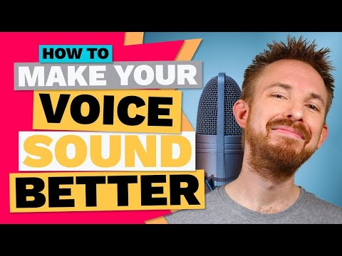 How To Make Your Voice Sound Better (Secrets Revealed)