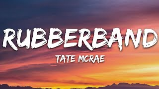 Tate McRae - rubberband (Lyrics)