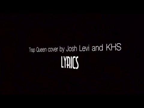 Trap Queen - Fetty Wap - Piano Cover ft. Josh Levi and KHS (Lyrics)