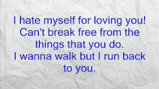 I hate Myself for loving you w/ lyrics