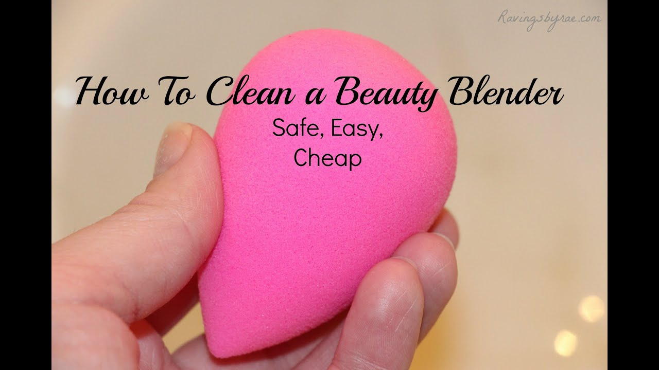 How I Clean My Beauty Blender Sponge Youtube