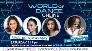 World of Dance Online with Riva, Maymay, AC, and Teacher Georcelle | February 23, 2019