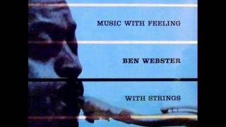 Ben Webster Quintet with Ralph Burns Orchestra - Chelsea Bridge