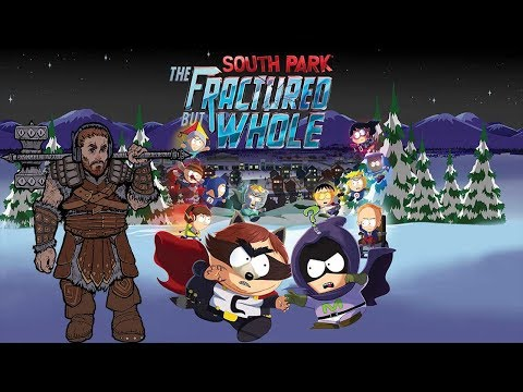 South Park™: The Fractured But Whole™ - Playthrough From the Start™ [Longplay Part 1]