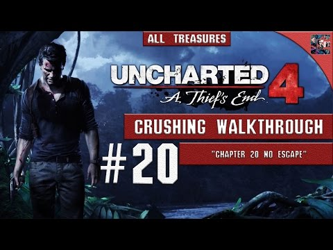"Uncharted 4 - Walkthrough / Crushing / All Collectibles - Chapter 20 ""No Escape"""