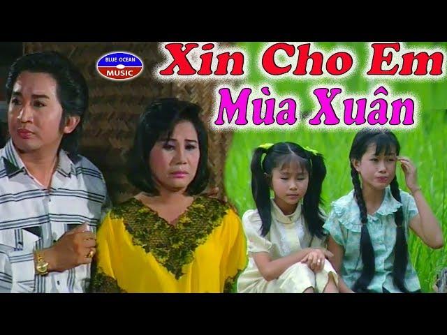 Cai Luong Xin Cho Em Mua Xuan