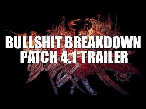 Patch 4.1 Trailer - Bullshit Breakdown [FFXIV Funny]