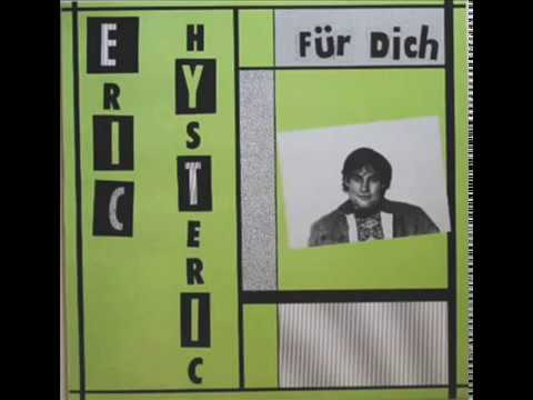 Eric Hysteric - Words I wanted to hear ('87)