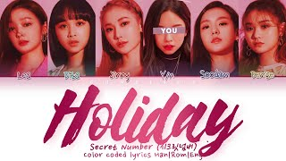 SECRET NUMBER (시크릿넘버) ↱ HOLIDAY ↰ You as a member (6 members…