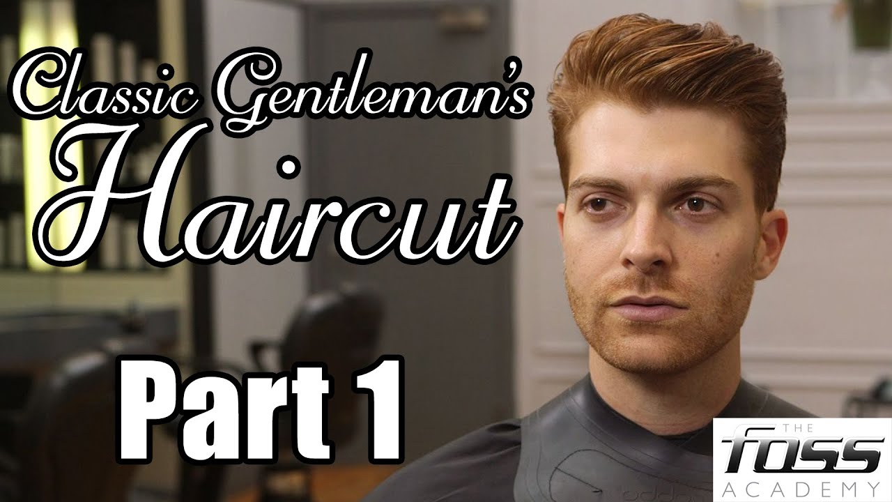 how to cut a classic gentleman's haircut part 1 (the mayfair barber