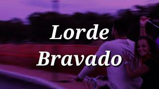 Lorde Bravado