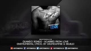 Quando Rondo - Scarred From Love [Instrumental] (Prod. By DrumDummie & Reuel)