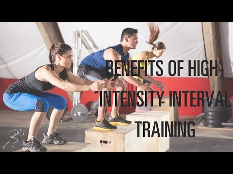 The top 6 benefits of high-intensity interval training