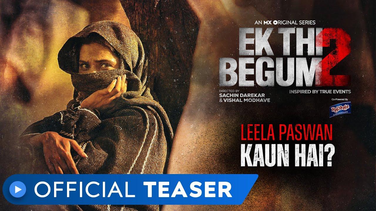 Ek Thi Begum 2   Official Teaser   MX Original Series   MX Player