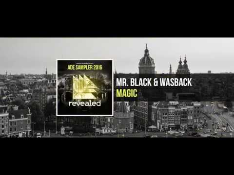 MR. BLACK & Wasback - Magic (ADE Sampler 2016 6/10) [OUT NOW!]