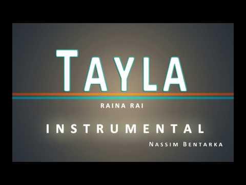 Til Tayla - Raina Rai   INSTRUMENTAL   Nassim Bentarka