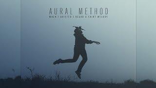 Aural Method - When I Drifted I Heard A Faint Melody [Full Album] YouTube Videos
