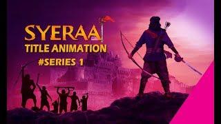 Sye Raa Title animation after effetcts| Chiranjeevi, Ram Charan